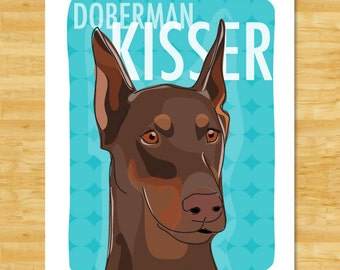 Red Doberman Pinscher Art Print - Doberman Kisser - Red Doberman Gifts Funny Dog Art
