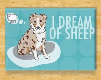 Australian Shepherd Magnet - I Dream of Sheep - Red Merle Australian Shepherd Gifts Fridge Dog Refrigerator Magnets