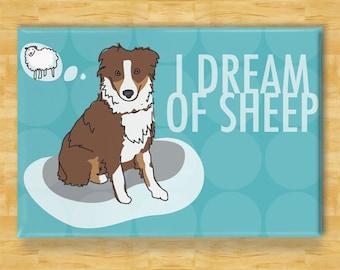 Australian Shepherd Magnet - I Dream of Sheep - Red Australian Shepherd Gifts Dog Fridge Refrigerator Magnets