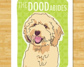 Labradoodle Art Print - The Dood Abides - Cream Labradoodle Gifts Big Lebowski The Dude Abides