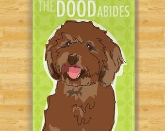 Labradoodle Magnet - The Dood Abides - Brown Chocolate Labradoodle Gifts Dog Fridge Refrigerator Magnet