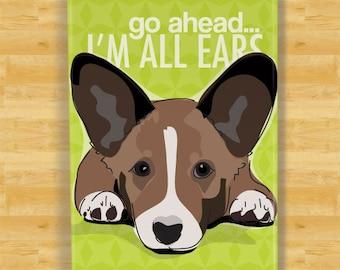 Cardigan Corgi Magnet - Go Ahead I'm All Ears - Brindle Cardigan Corgi Gifts Dog Refrigerator Fridge Magnets