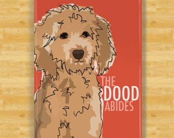 Goldendoodle Magnet - The Dood Abides - Golden Doodle Gifts Refrigerator Fridge Dog Magnets
