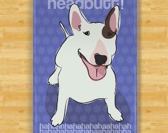 Bull Terrier Magnet - Headbutt Haha - Bull Terrier Gifts Fridge Dog Refrigerator Magnets