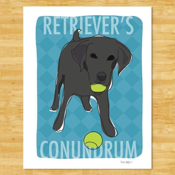Black Labrador Retriever Art Print - Retrievers Conundrum - Funny Dog Art Labrador Retriever Gifts