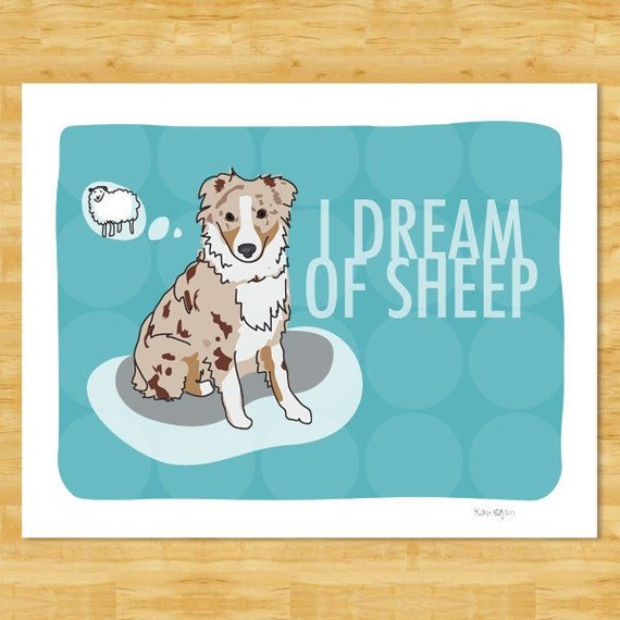 Australian Shepherd Art Print - I Dream of Sheep - Red Merle Australian Shepherd Gifts Dog Breed Art