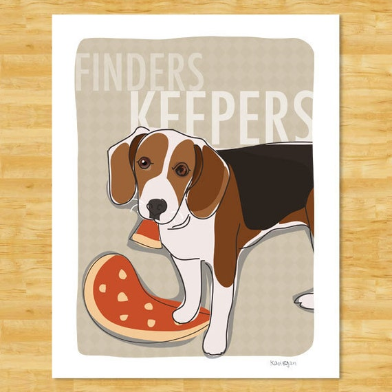 Beagle Art Print - Finders Keepers - Funny Beagle Gifts Dog Art