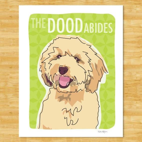 Labradoodle Art Print - The Dood Abides - Cream Labradoodle Gifts Big Lebowski The Dude Abides