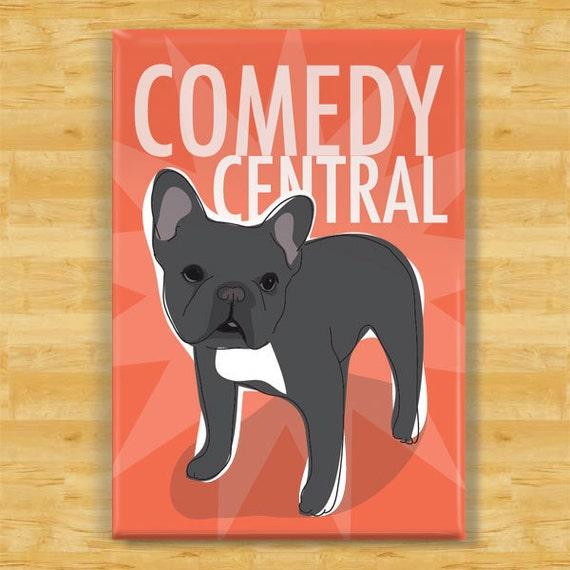 French Bulldog Magnet - Comedy Central - Black French Bulldog Gifts Refrigerator Fridge Dog Magnets