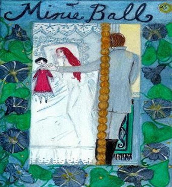 Minie Ball, Number Three