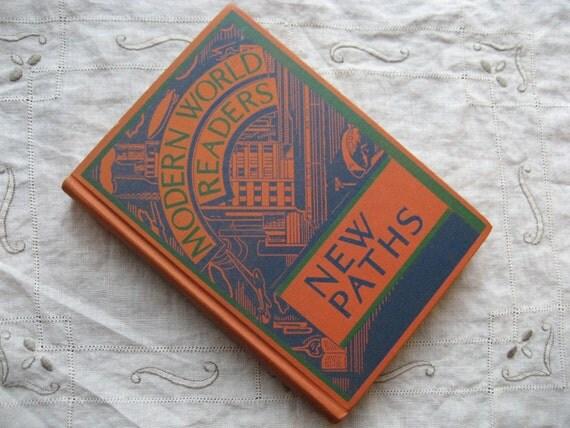 Vintage 1934 Reader Modern World New Paths Orange and Navy
