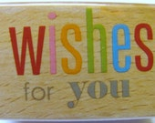 Wishes For You Rubber Stamp