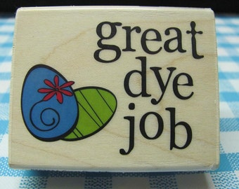 Great Dye Job Rubber Stamps