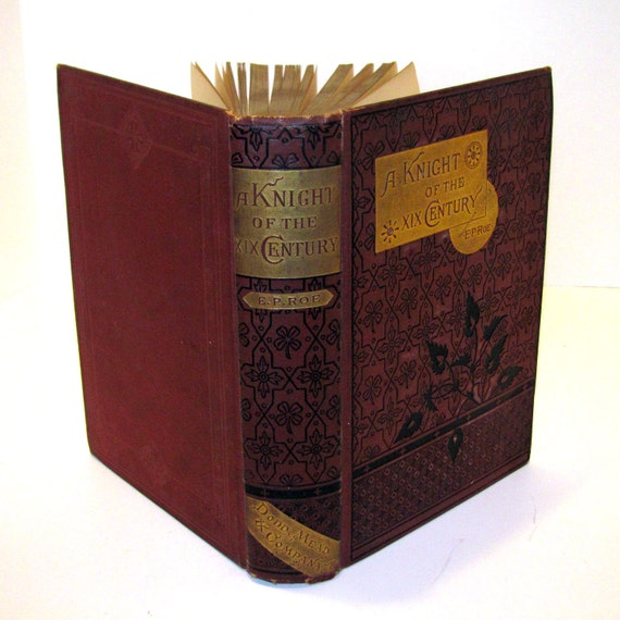 "1877 first edition book ""A Knight of the XIX Century"" by E.P. Roe"