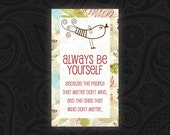 Always Be Yourself Magnet - IN STOCK