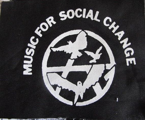 Music For Social Change activist patch peace punk DIY Revolution Anarchist