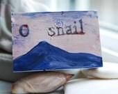 O Snail
