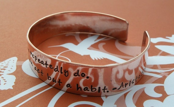 Excellence Aristotle Quote Copper Cuff Bracelet