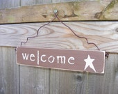 Welcome Hanging Primitive Sign