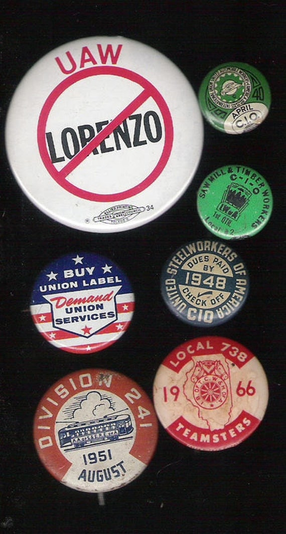 Vintage Lot of 7  Labor Union Employee Membership Pinbacks