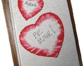 BE MINE Hand Painted Journal