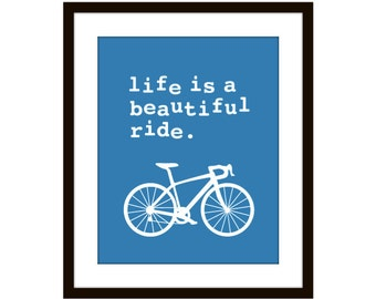 Life is a beautiful ride - Digital Print - Blue Bike Bicycle  Wall Art Home Decor