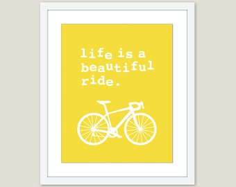 Bicycle Art Print - Bicycle Wall Art - Life is a beautiful ride Print - Quite Print - Bike Print - Bike Wall Art - Modern Decor - AldariArt