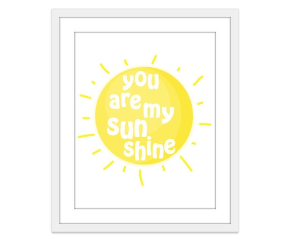 You Are My Sunshine Art Print - You Are My Sunshine Wall Art - Nursery Wall Art  - Nursery Decor - Nursery Art - Sun Art Print - Aldari Art