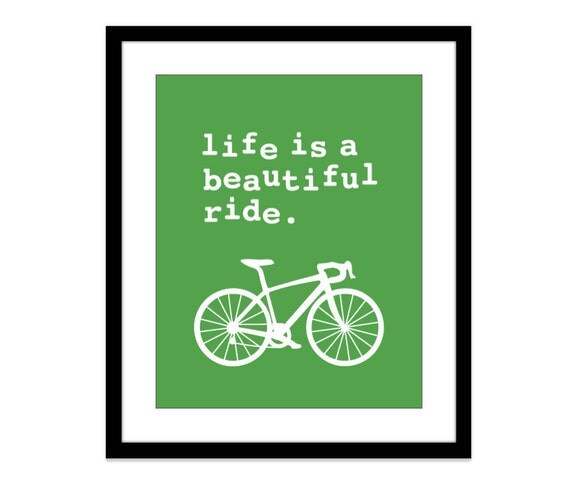 Life is a beautiful ride Digital Print - Bike Bicycle Wall Art - Emerald Green - Cycling - Spring Summer - Bike Lovers Gift - Fathers Day