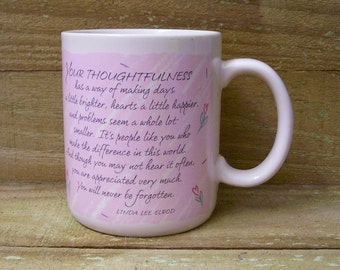 Hallmark Coffee Mug - 1987 - Your Thoughtfulness - Gently Used - Pink and White