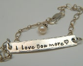 Hand Stamped Bracelet ....I  L O V E   Y O U  M O R E... Bar  in Sterling Silver...Ready To Ship
