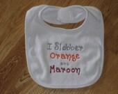 VT Hokie - I Slobber Orange and Maroon
