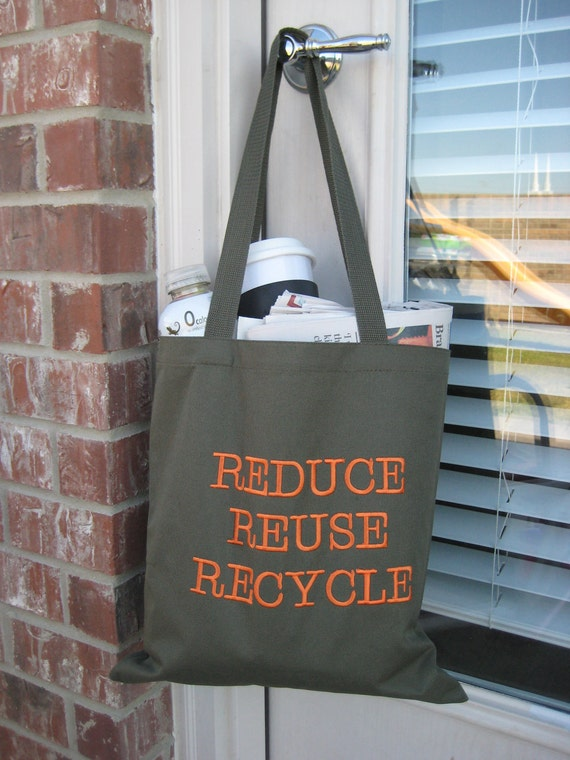 Reduce Reuse Recycle Bag