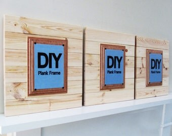 DIY PLANK FRAMES Set of 3 X-tra Large  21x21  for 8x10