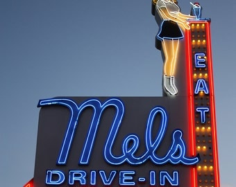 """Mel's Drive-In Neon sign, color Photograph, 11x14"""""""