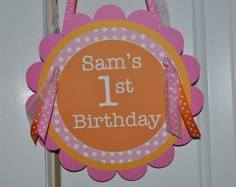 Birthday Party Door Sign, Welcome Party Sign, Birthday Party Door Sign, Happy 1st Birthday Party Decorations, Orange, Pink & White Polkadots