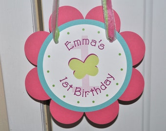 Birthday Party Door Sign - Flowers and Butterflies - Personalized
