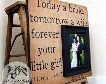TODAY A BRIDE Father of the Bride Custom Wedding Gift Personalized Picture Frame 16x16 Dad Daddy Men Mother Parents Quote Verse Song Vows