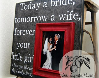 Father of the Bride Gift, Daughter to Father Gift, Personalized Picture Frame, Today A Bride, 16x16 The Sugared Plums Frames