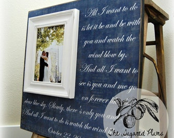 Wedding Gift Personalized Picture Frame 16x16 ALL I WANT to do Wedding Love Anniversary Gift Father Mother Parents Quote Tim McGraw