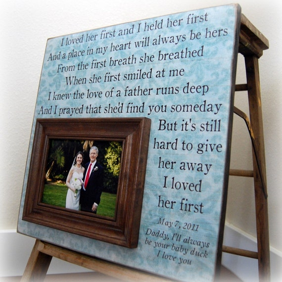 Thank You Gifts For Mom And Dad : ... 16x16 I LOVED HER FIRST Anniversary Father Mother Quote Thank You