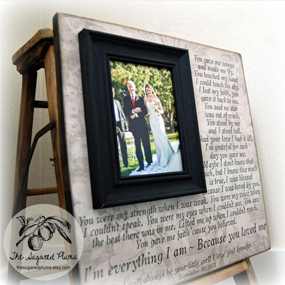 Wedding Gifts For Parents Parent Wedding Gift Personalized Picture Frame Custom 16x16 YOU GAVE Me WINGS Anniversary Father of Mother of Song