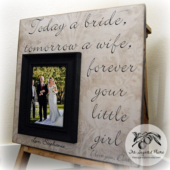 Father of the Bride Gift, Father of the Bride Frame, Today a Bride Tomorrow a Wife, 16x16 The Sugared Plums Frames