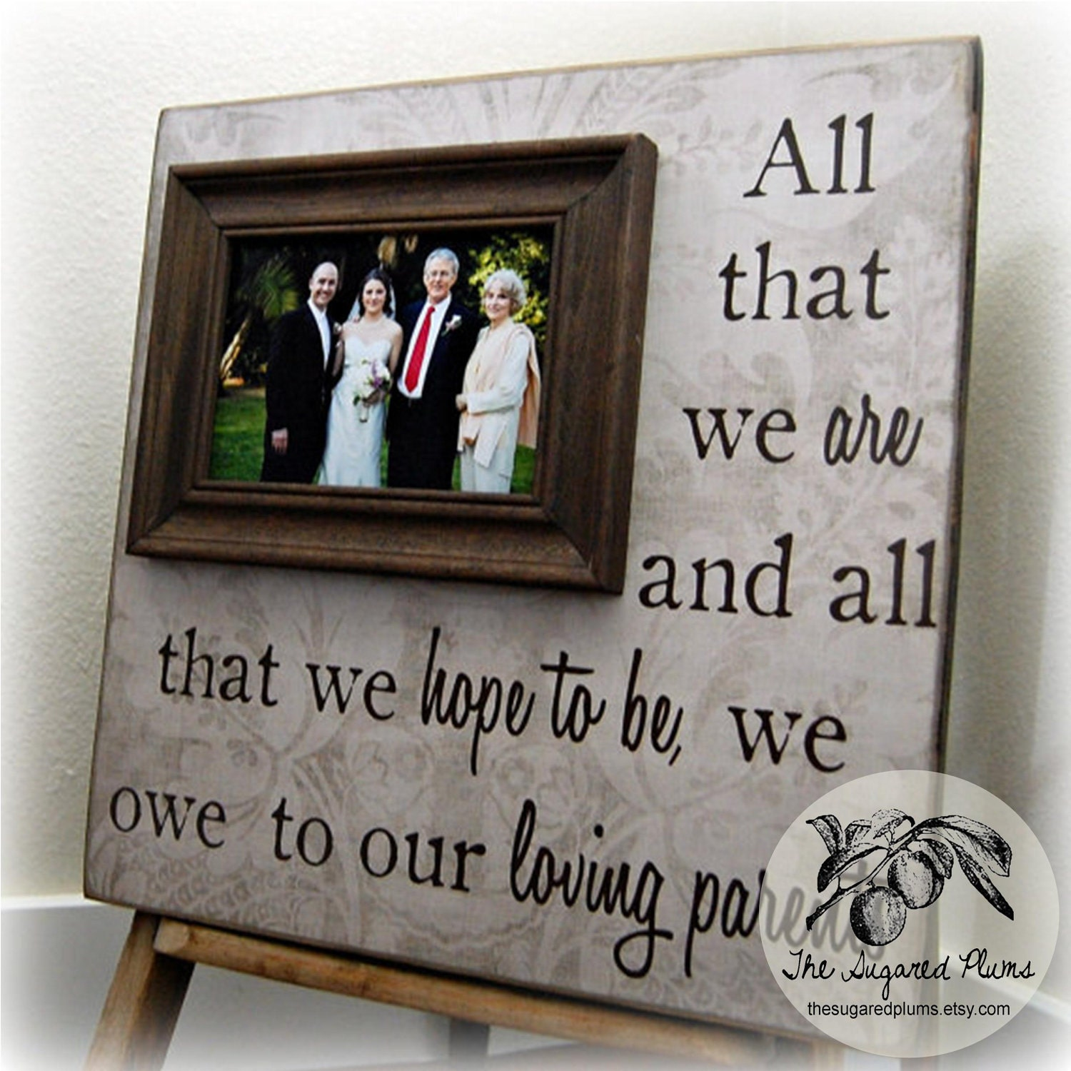 All that we are parents gift personalized picture frame custom for Best gifts for parents for wedding