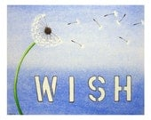 Wish - Signed Art Print -  dandelion wishes, blue nursery art, kids, typography, text, home decor