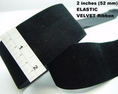 2 inch ELASTIC VELVET Velour Stretch ribbon trim/tape/band/belt/trimming -clothing/noir/sew/stretchy/costume/dress -52mm Black wide -1.5 yds