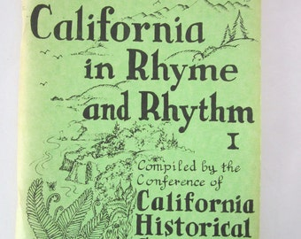 California in Rhyme and Rhythm Compiled by the Conference Of California Historical Societies, 1980 paperback