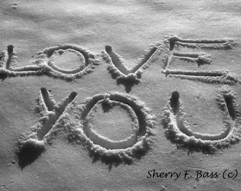 LOVE YOU PHOTOGRAPH, Various Sizes, Love Note Black and White Photograph