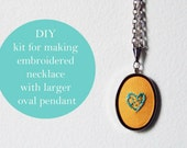 DIY Kit Embroidered Necklace - LARGER OVAL pendant - Make your own - 18inch chain (As seen in Better Homes and Gardens)