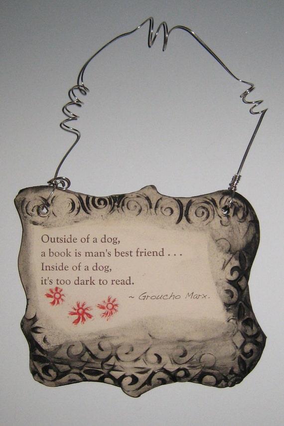 Wonderful Groucho Marx Dog Quote Ceramic Plaque - Graphite